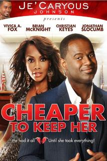 Cheaper to Keep Her  - Cheaper to Keep Her
