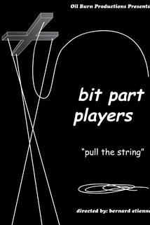 Bit Part Players