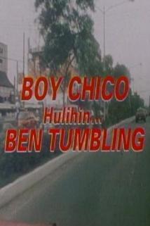 Boy Chico: Hulihin si Ben Tumbling