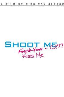 Shoot Me!