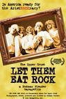 Let Them Eat Rock