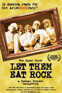 Let Them Eat Rock