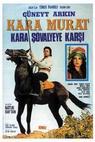 Kara Murat Kara Sovalye'ye Karsi