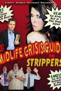 The Mid-Life Crisis Guide to Strippers