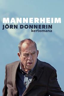 Mannerheim - Jörn Donnerin kertomana
