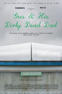 Gus and His Dirty Dead Dad