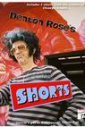 Denton Rose's Short's (2011)