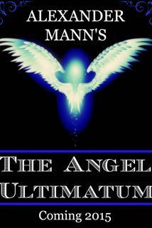 The Angel Ultimatum