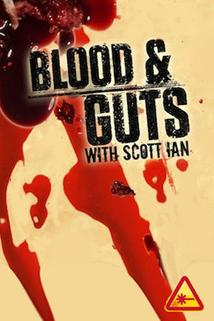 Blood and Guts with Scott Ian - Tony Gardner and Alterian Inc  - Tony Gardner and Alterian Inc