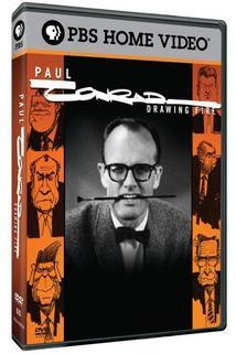 Paul Conrad: Drawing Fire