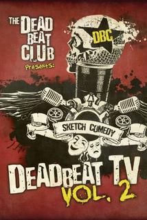 Deadbeat TV Vol. 2