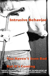 Intrusive Behavior  - Intrusive Behavior