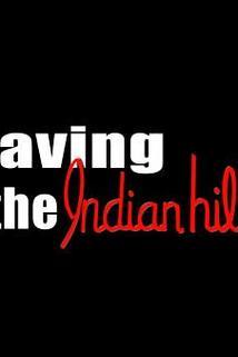 Saving the Indian Hills