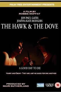 The Hawk & the Dove