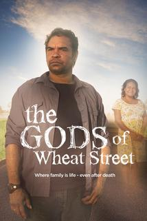 The Gods of Wheat Street  - The Gods of Wheat Street