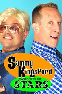 Sammy Kingsford: Manager to the Stars