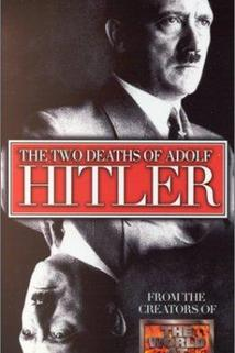 Two Deaths of Adolf Hitler