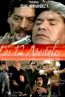 Los 12 Apostoles Del Narco