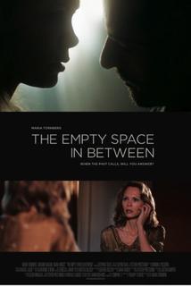 The Empty Space in Between
