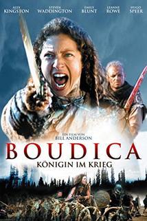 Královna bojovnice  - Boudica