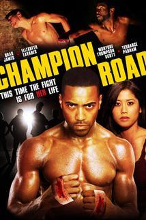 Champion Road  - Champion Road