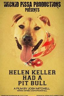 Helen Keller Had a Pitbull