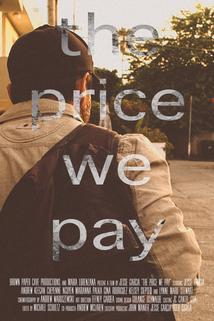 The Price We Pay  - The Price We Pay