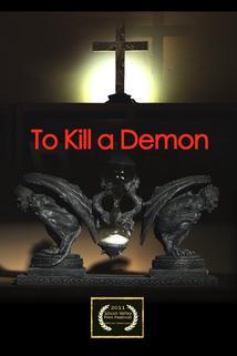 To Kill a Demon