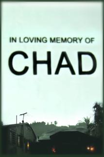 In Loving Memory of Chad