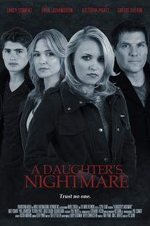 Daughter's Nightmare, A