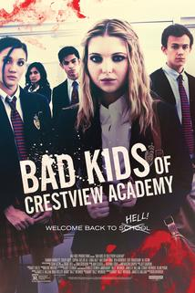 Bad Kids Go 2 Hell  - Bad Kids of Crestview Academy