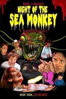 Night of the Sea Monkey: A Disturbing Tale