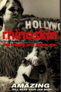 Rhinoskin: The Making of a Movie Star