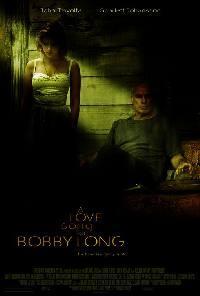 Píseň lásky samotářky  - Love Song for Bobby Long, A