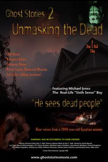 Ghost Stories: Unmasking the Dead