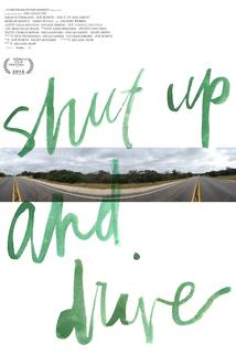 Shut Up and Drive  - Shut Up and Drive