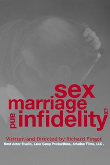Sex, Marriage and Infidelity in New York  - Sex, Marriage and Infidelity