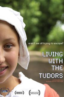 Living with the Tudors