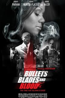Bullets Blades and Blood ()  - Bullets Blades and Blood ()