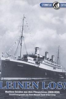 Männer, Meer und Stürme. Ein Film von der Romantik und dem Leben an Bord eines Segelschiffes