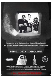 Being Ozzy Osbourne
