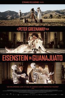 Ejzenštejn v Guanajuatu  - Eisenstein in Guanajuato