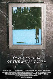 In the Shadow of the Water Tower