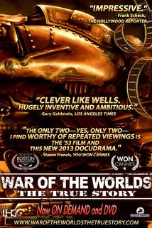 War of the Worlds the True Story  - War of the Worlds the True Story