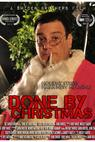 Done by Christmas (2012)