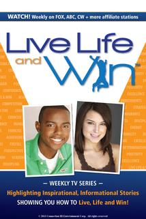 Live Life and Win! ()