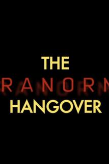 The Paranormal Hangover