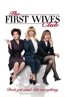 Klub odložených žen  - First Wives Club, The