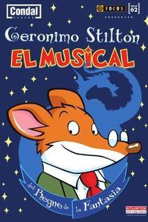Geronimo Stilton, el musical del Regne de la Fantasia