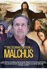 The Resurrection of Malchus (2013)